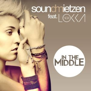 In the Middle (Remixes) [feat. Lokka] - Single.jpg