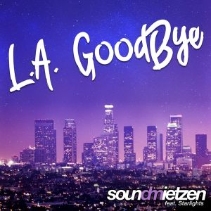 L.A. Goodbye (feat. Starlights) - Single.jpg